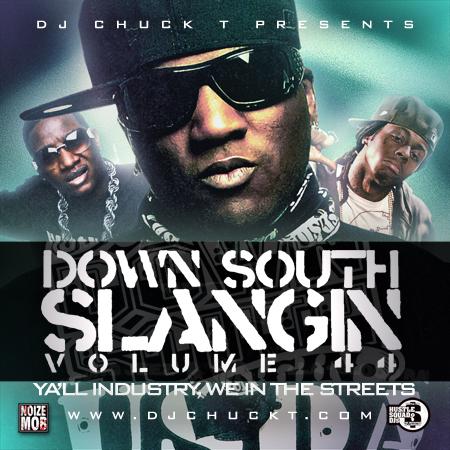 down south slangin vol 44 yall industrywe in da streets